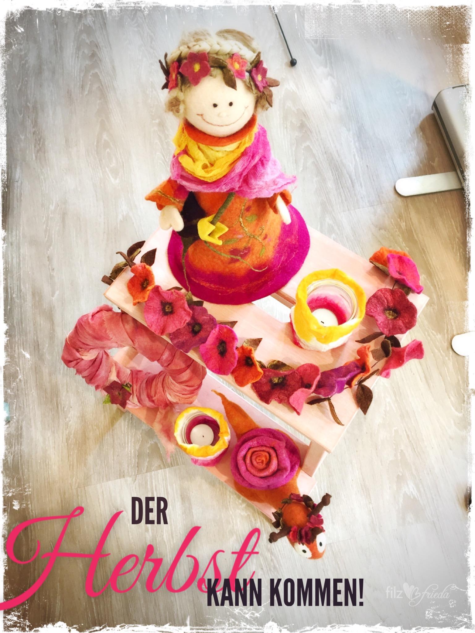 Trari Trara der Herbst ist bald da! Filzen für den Herbst … Plätze frei!